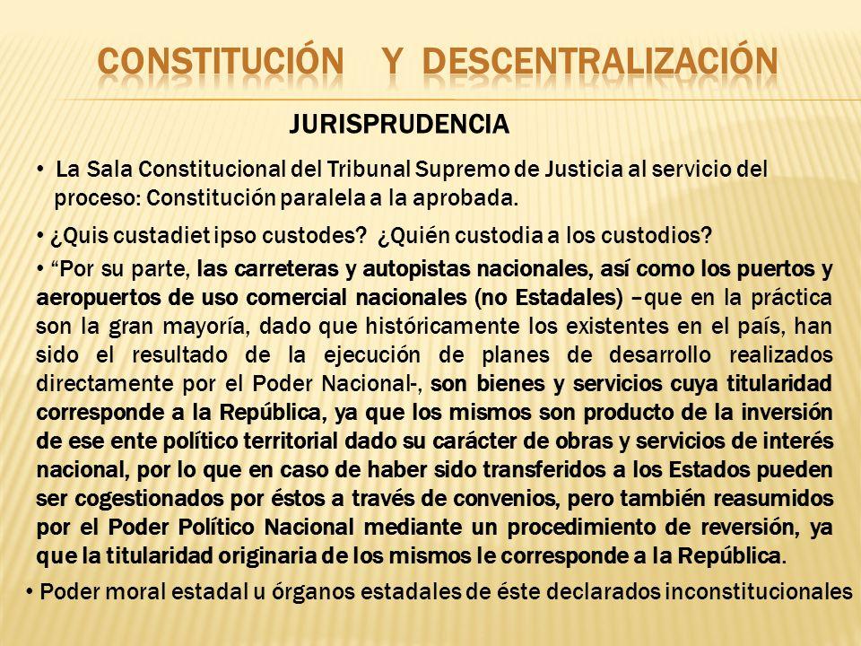 JURISPRUDENCIA La Sala Constitucional del Tribunal Supremo de Justicia al servicio del proceso: Constitución paralela a la aprobada. ¿Quis custadiet i