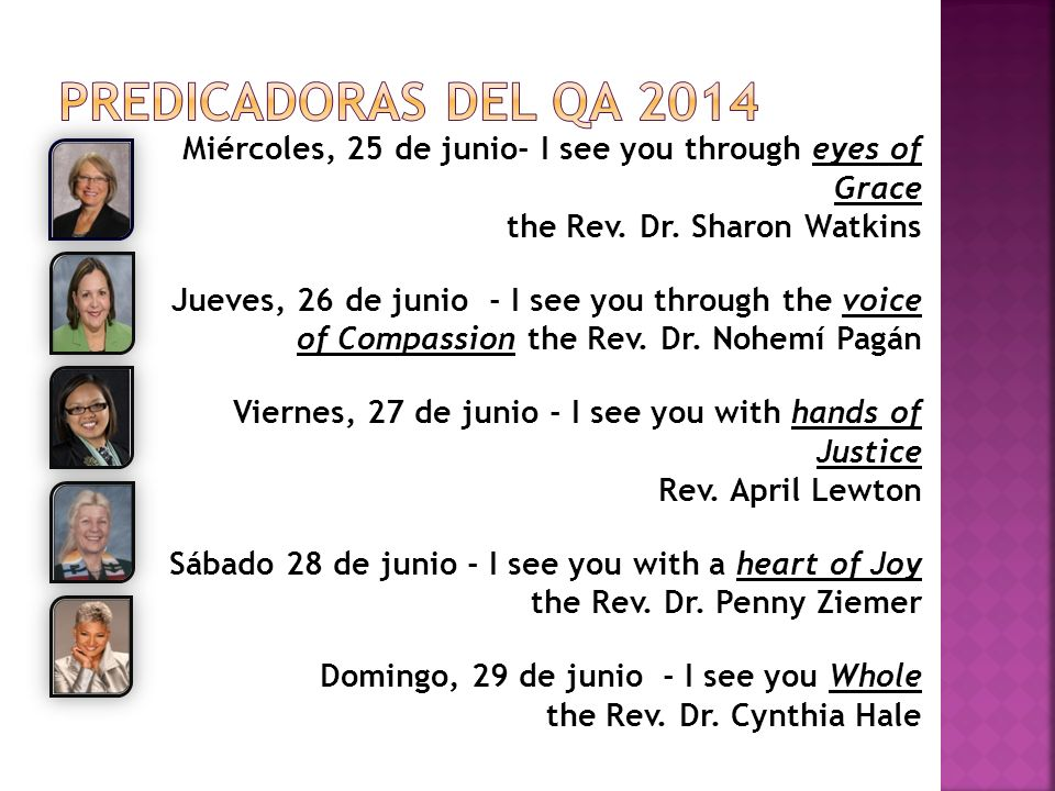 Miércoles, 25 de junio- I see you through eyes of Grace the Rev.