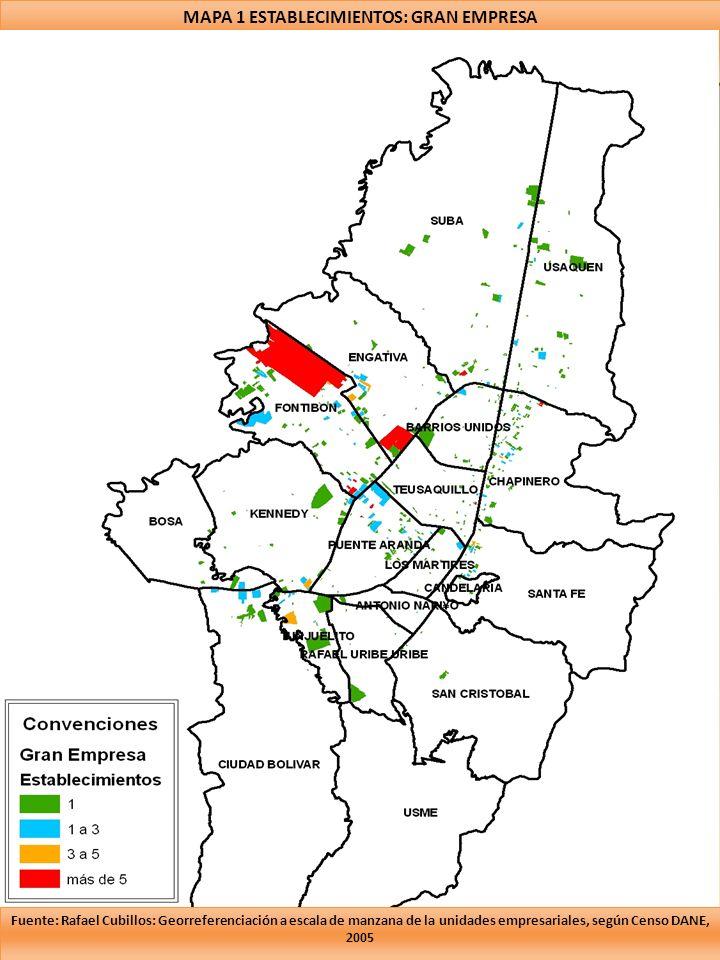 MAPA 1 ESTABLECIMIENTOS: GRAN EMPRESA Fuente: Rafael Cubillos: Georreferenciación a escala de manzana de la unidades empresariales, según Censo DANE, 2005