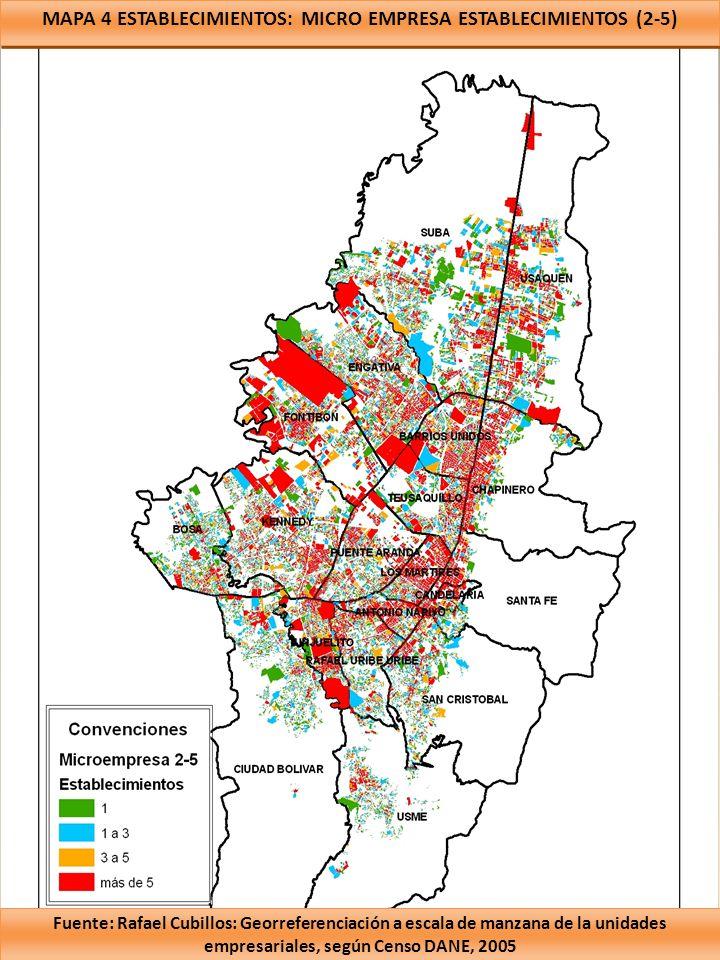MAPA 4 ESTABLECIMIENTOS: MICRO EMPRESA ESTABLECIMIENTOS (2-5) Fuente: Rafael Cubillos: Georreferenciación a escala de manzana de la unidades empresari