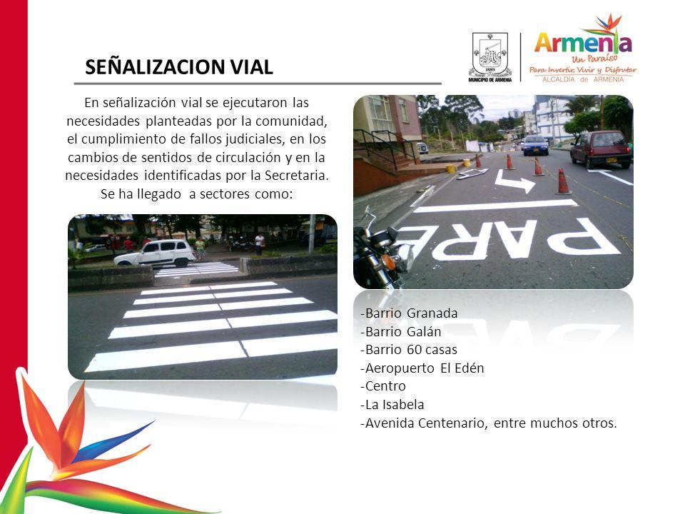 SEÑALIZACION VIAL En señalización vial se ejecutaron las necesidades planteadas por la comunidad, el cumplimiento de fallos judiciales, en los cambios de sentidos de circulación y en la necesidades identificadas por la Secretaria.