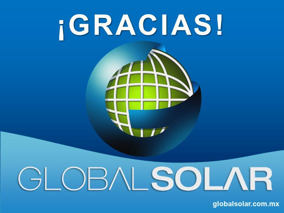 globalsolar.com.mx ¡GRACIAS!