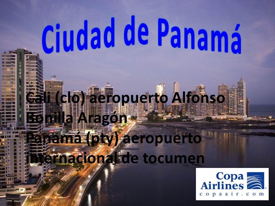Cali (clo) aeropuerto Alfonso Bonilla Aragón Panamá (pty) aeropuerto internacional de tocumen