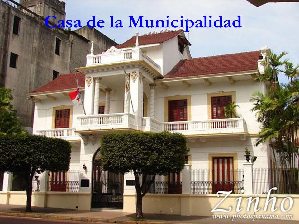 Casa de la Municipalidad.