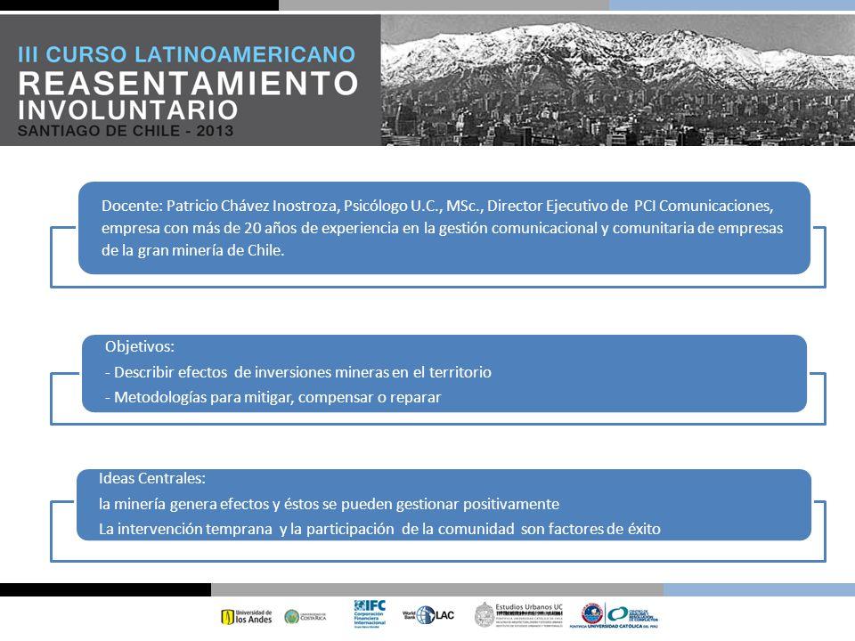 Docente: Patricio Chávez Inostroza, Psicólogo U.C., MSc., Director Ejecutivo de PCI Comunicaciones, empresa con más de 20 años de experiencia en la ge