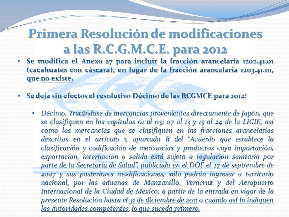 Primera Resolución de modificaciones a las R.C.G.M.C.E.