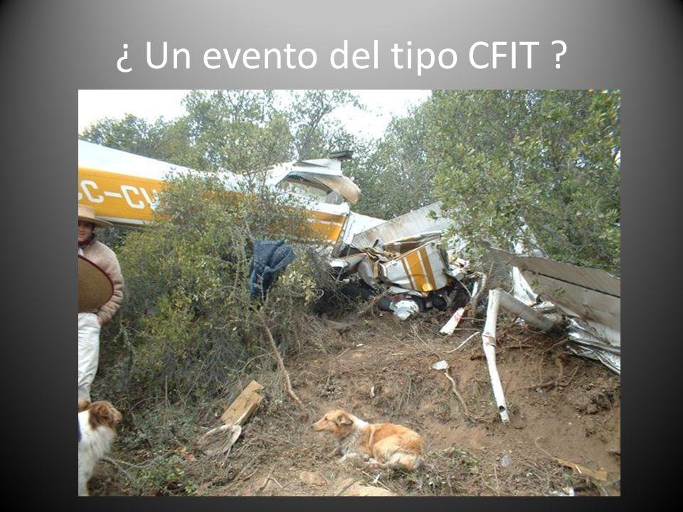 ¿ Un evento del tipo CFIT ?