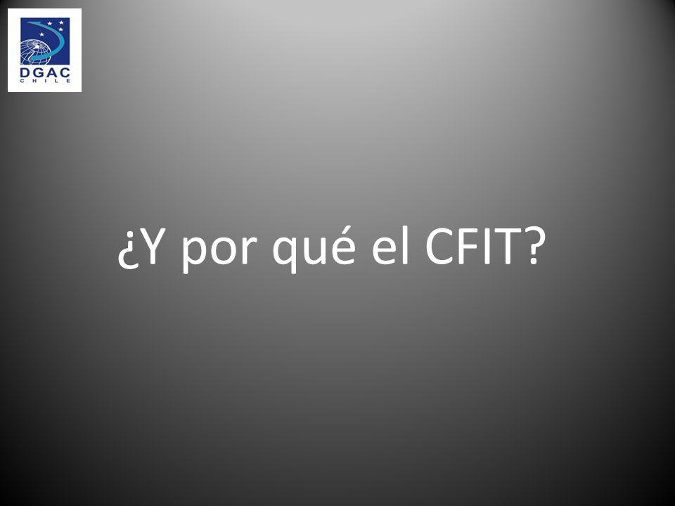 ¿Y por qué el CFIT?