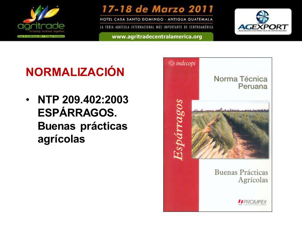 NORMALIZACIÓN NTP 209.402:2003 ESPÁRRAGOS. Buenas prácticas agrícolas