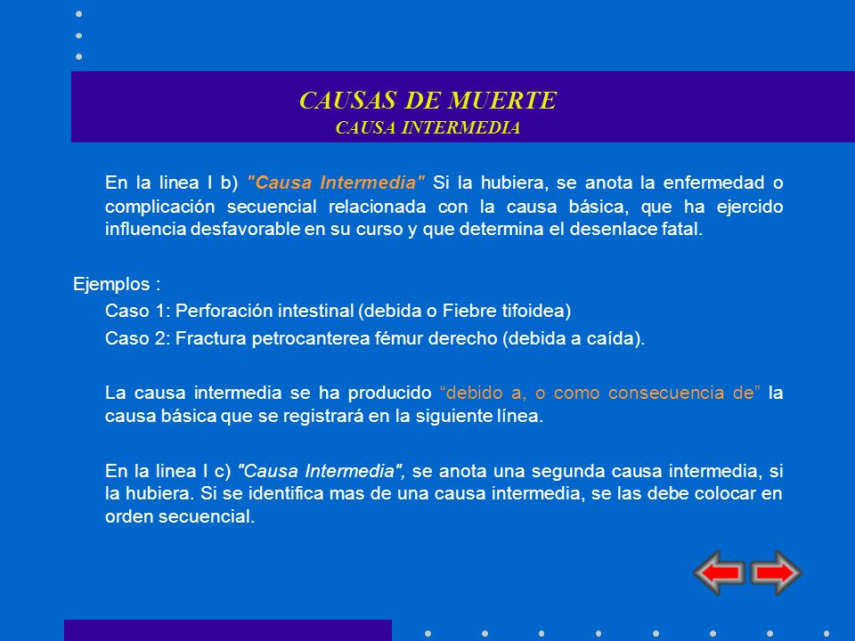 CAUSAS DE MUERTE CAUSA INTERMEDIA En la linea I b)