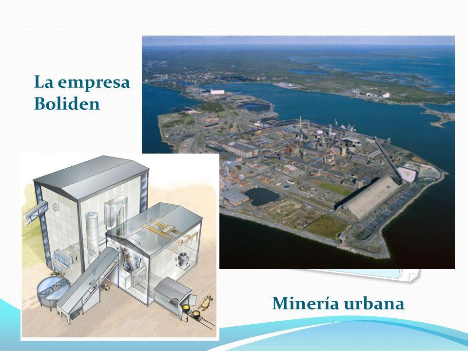 La empresa Boliden Minería urbana