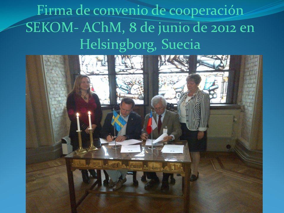 Firma de convenio de cooperación SEKOM- AChM, 8 de junio de 2012 en Helsingborg, Suecia