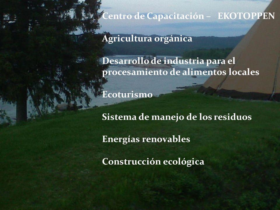 La primera eco-comuna de Övertorneå Centro de Capacitación – EKOTOPPEN Agricultura orgánica Desarrollo de industria para el procesamiento de alimentos