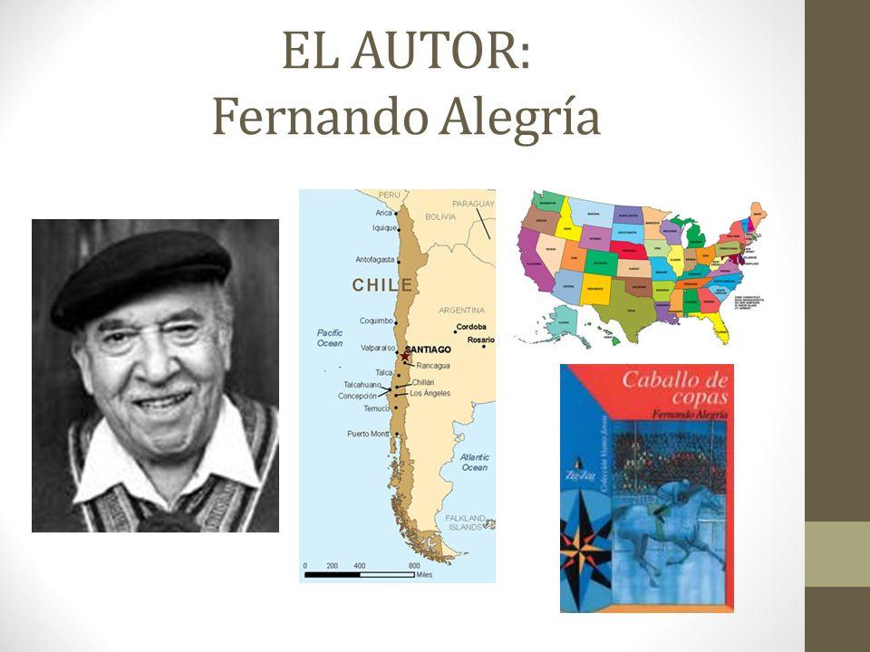 EL AUTOR: Fernando Alegría