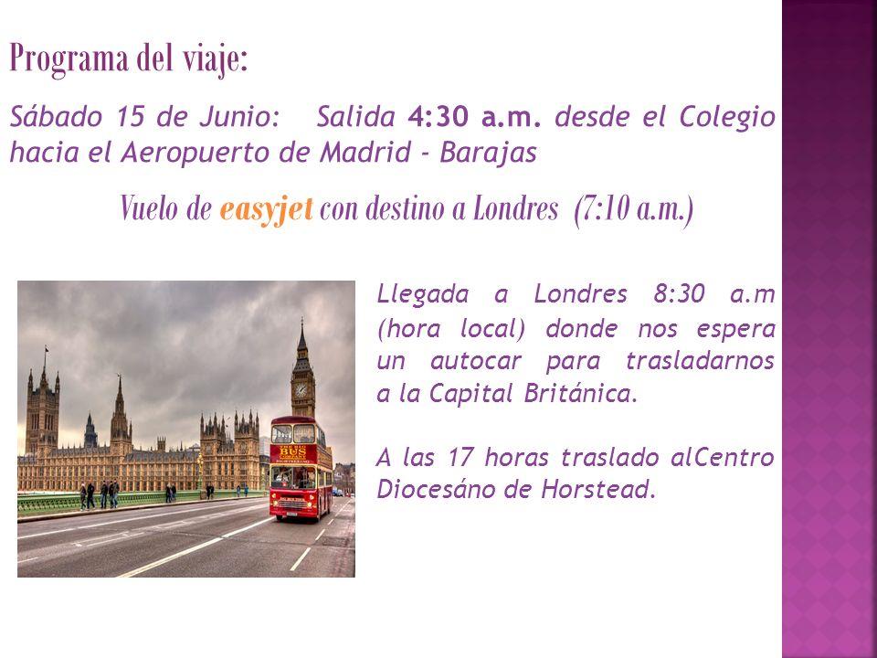 Programa del viaje: Sábado 15 de Junio: Salida 4:30 a.m.