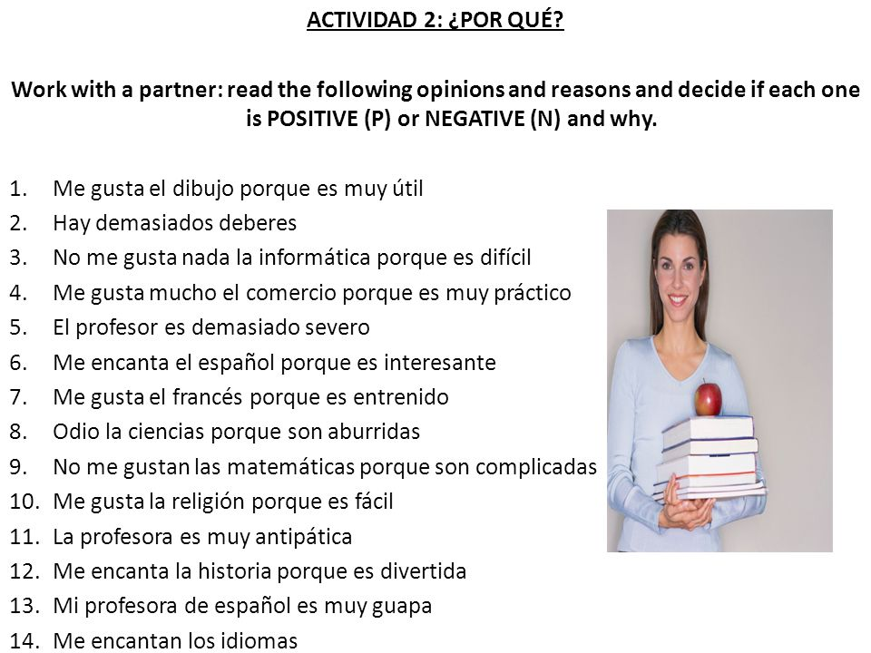 ACTIVIDAD 21: LA EDUCACÍON Work with a partner: choose the replies which you agree most with.