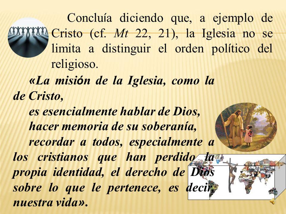 Cuarto, el anuncio de la fe es anuncio de Jesucristo, camino, verdad y vida (cf. Jn 14, 6); camino que conduce a la verdad y la vida (San Agustín). «L