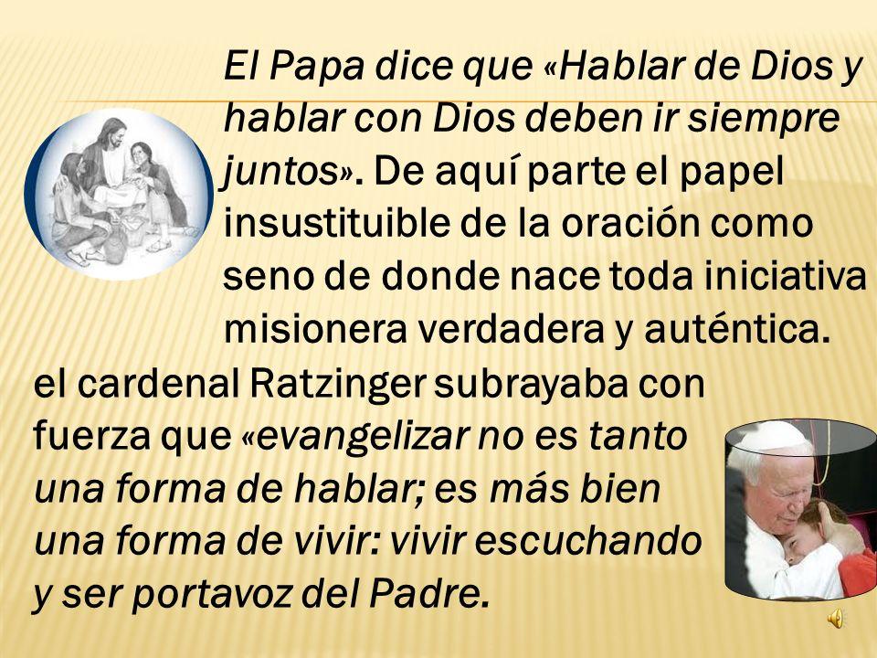 El Papa dice que «Hablar de Dios y hablar con Dios deben ir siempre juntos».