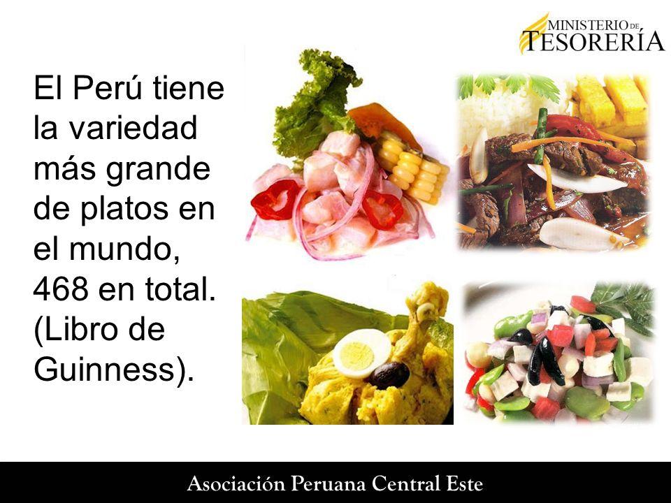 El Perú tiene la variedad más grande de platos en el mundo, 468 en total. (Libro de Guinness).