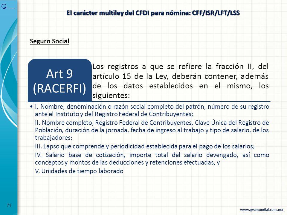 71 Seguro Social Los registros a que se refiere la fracción II, del artículo 15 de la Ley, deberán contener, además de los datos establecidos en el mi