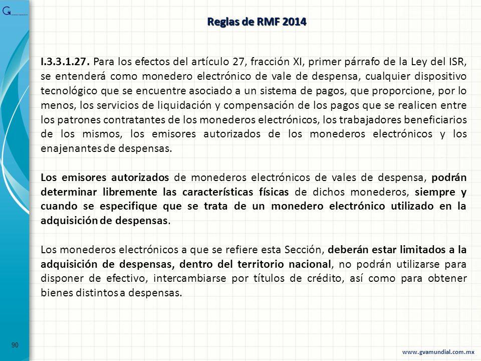 90 I.3.3.1.27. Para los efectos del artículo 27, fracción XI, primer párrafo de la Ley del ISR, se entenderá como monedero electrónico de vale de desp