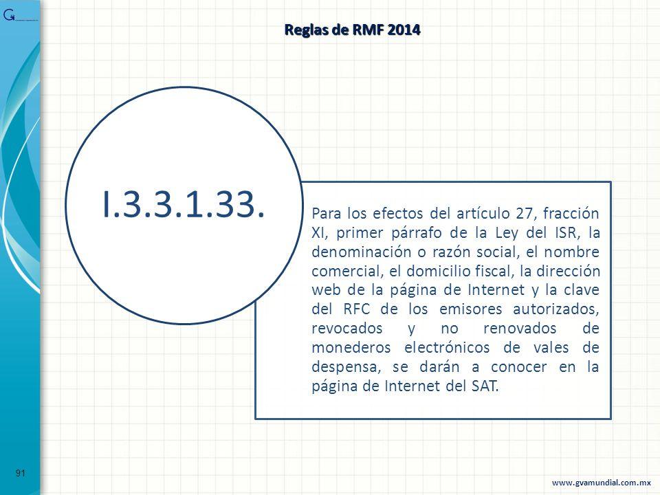91 Para los efectos del artículo 27, fracción XI, primer párrafo de la Ley del ISR, la denominación o razón social, el nombre comercial, el domicilio