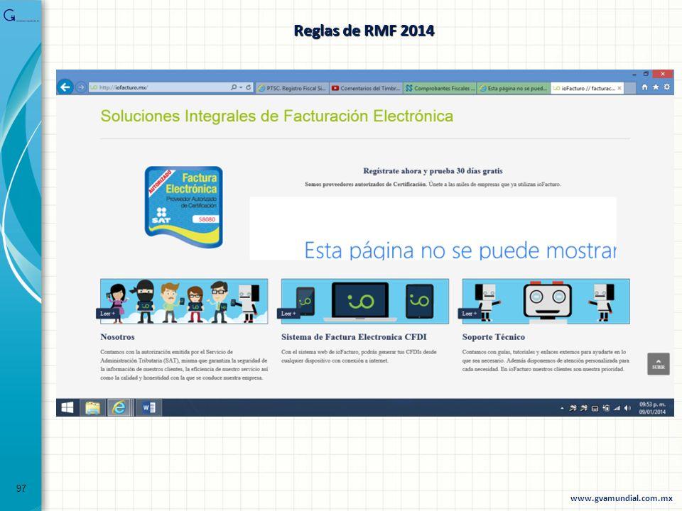 97 www.gvamundial.com.mx Reglas de RMF 2014
