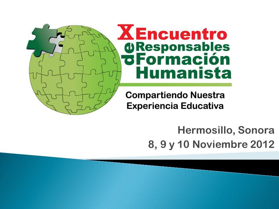 Hermosillo, Sonora 8, 9 y 10 Noviembre 2012