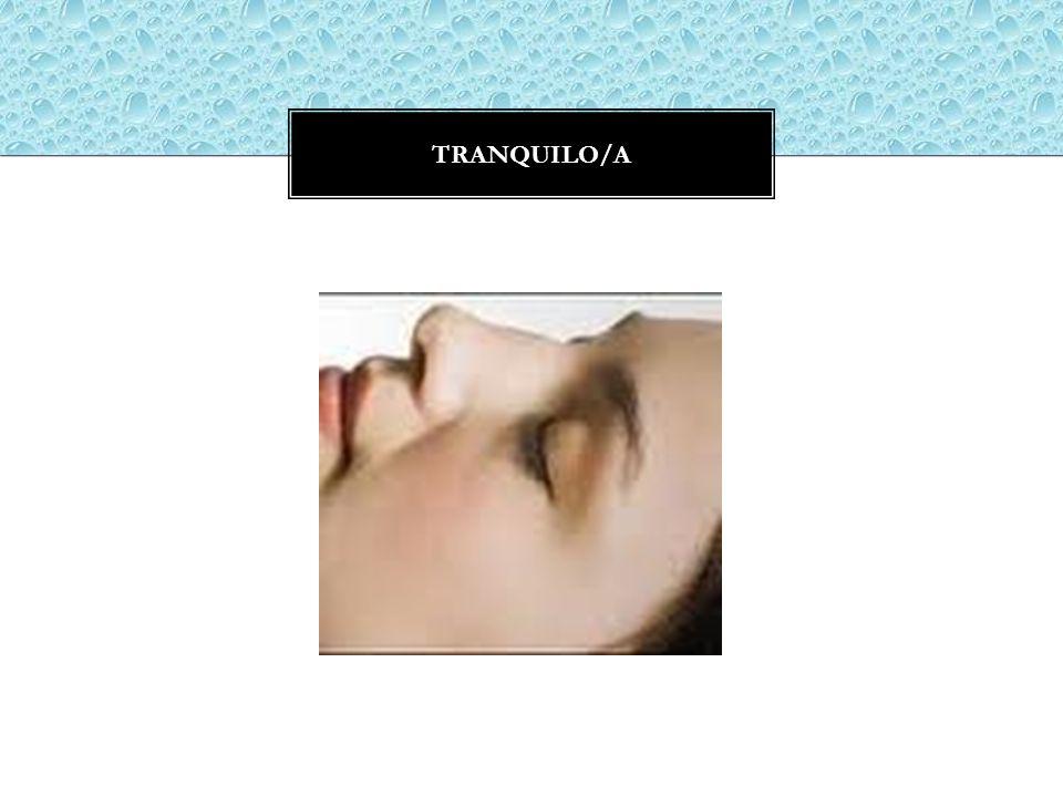 TRANQUILO/A