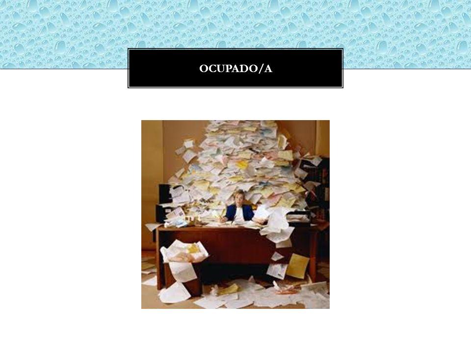 OCUPADO/A