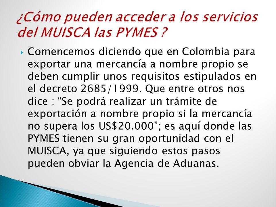 Comencemos diciendo que en Colombia para exportar una mercancía a nombre propio se deben cumplir unos requisitos estipulados en el decreto 2685/1999.