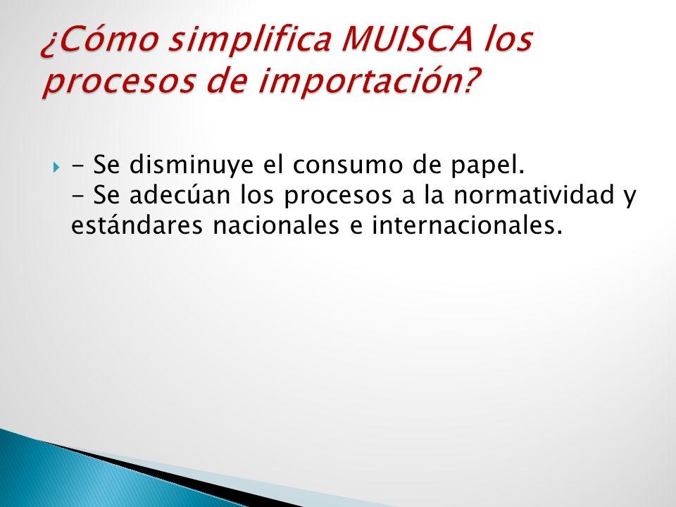 - Se disminuye el consumo de papel. - Se adecúan los procesos a la normatividad y estándares nacionales e internacionales.
