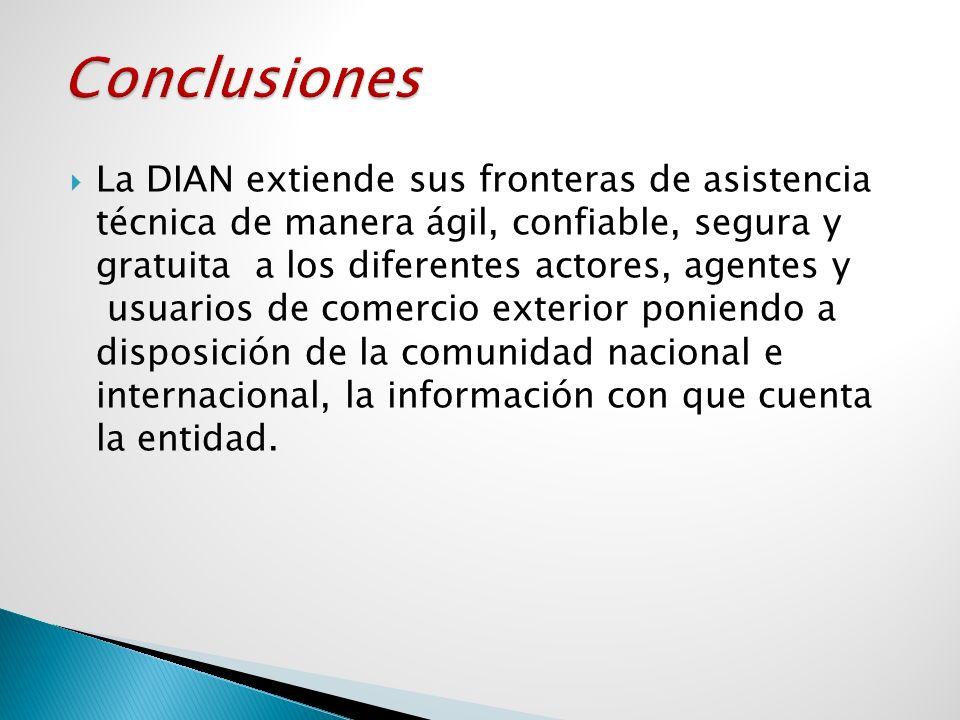 La DIAN extiende sus fronteras de asistencia técnica de manera ágil, confiable, segura y gratuita a los diferentes actores, agentes y usuarios de come