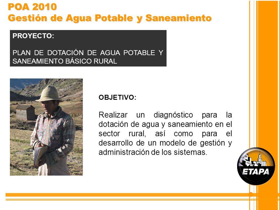 OBJETIVO: Realizar un diagnóstico para la dotación de agua y saneamiento en el sector rural, así como para el desarrollo de un modelo de gestión y adm