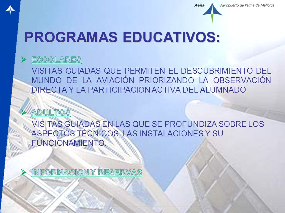 – 2 – PROGRAMAS EDUCATIVOS: