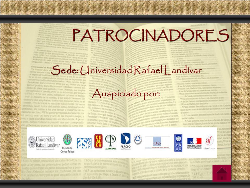 PATROCINADORES Sede Sede: Universidad Rafael Landívar Auspiciado por: