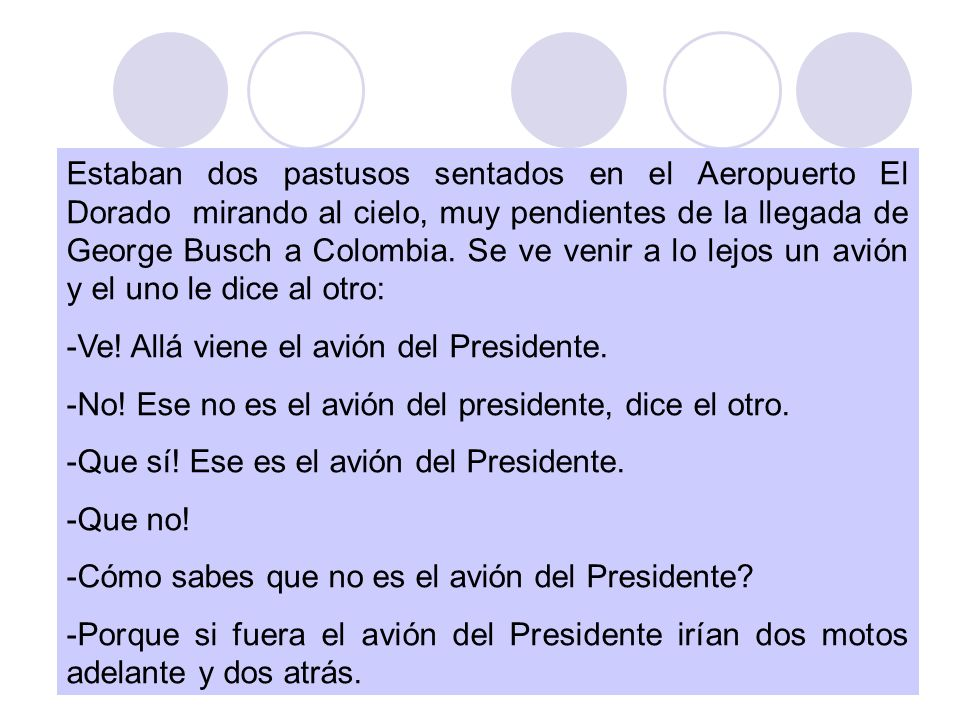 Estaban dos pastusos sentados en el Aeropuerto El Dorado mirando al cielo, muy pendientes de la llegada de George Busch a Colombia.