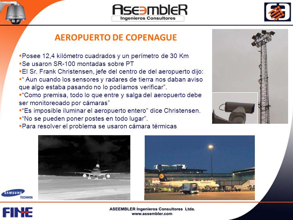 AEROPUERTO DE COPENAGUE Posee 12,4 kilómetro cuadrados y un perímetro de 30 Km Se usaron SR-100 montadas sobre PT El Sr. Frank Christensen, jefe del c