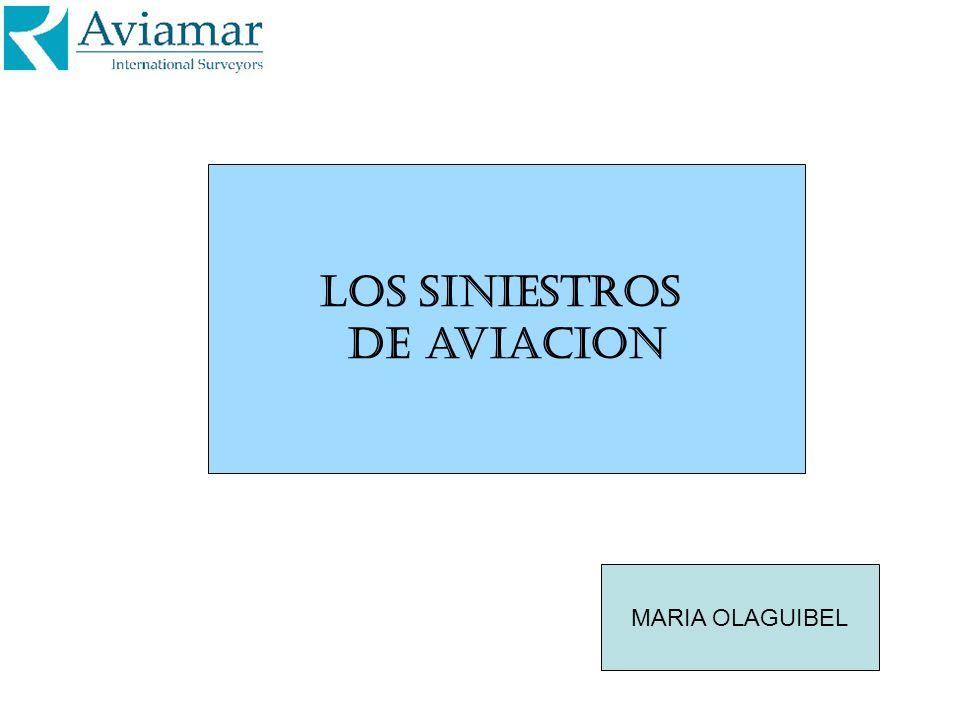 Los siniestros de aviacion MARIA OLAGUIBEL