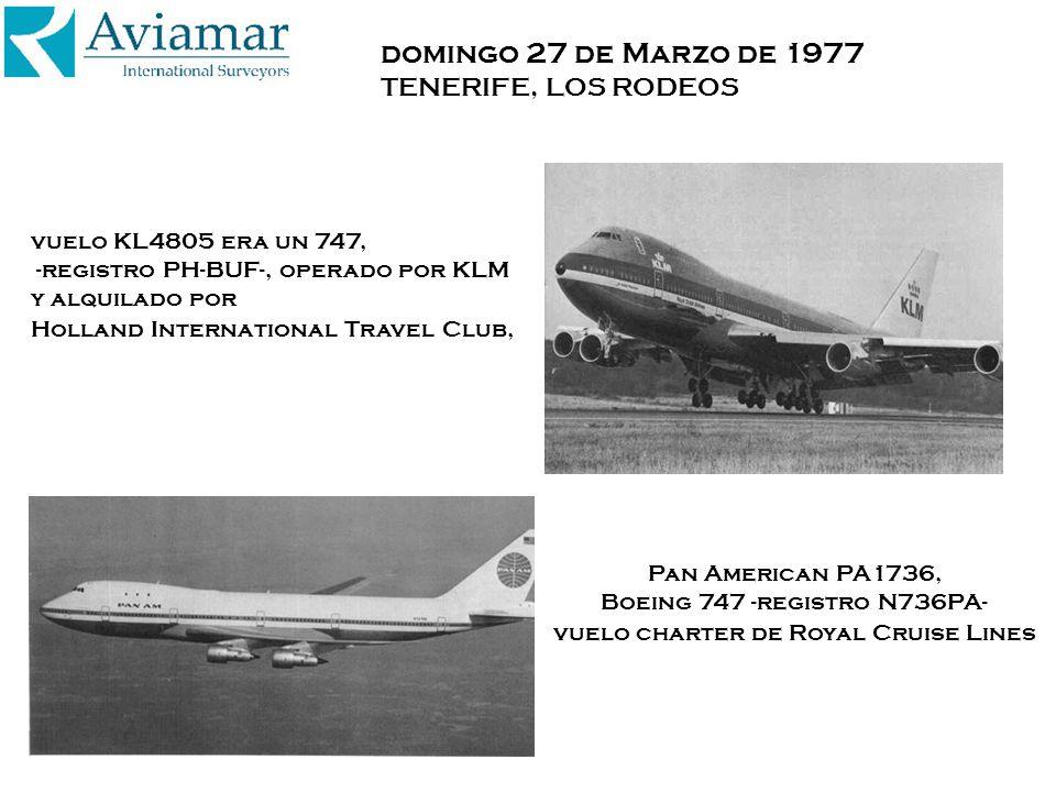 domingo 27 de Marzo de 1977 TENERIFE, LOS RODEOS Pan American PA1736, Boeing 747 -registro N736PA- vuelo charter de Royal Cruise Lines vuelo KL4805 er
