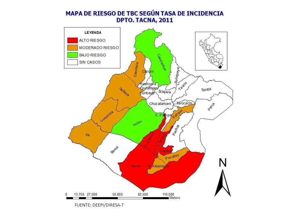 MAPA DE RIESGO DE TBC SEGÚN TASA DE INCIDENCIA DPTO. TACNA, 2011 FUENTE: DEEPI/DIRESA-T