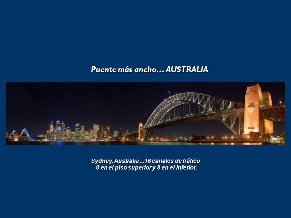 Puente más ancho… AUSTRALIA