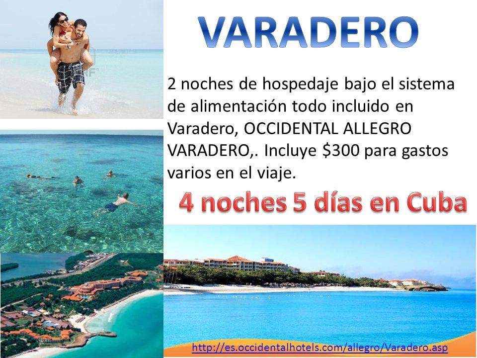 http://es.occidentalhotels.com/allegro/Varadero.asp 2 noches de hospedaje bajo el sistema de alimentación todo incluido en Varadero, OCCIDENTAL ALLEGR