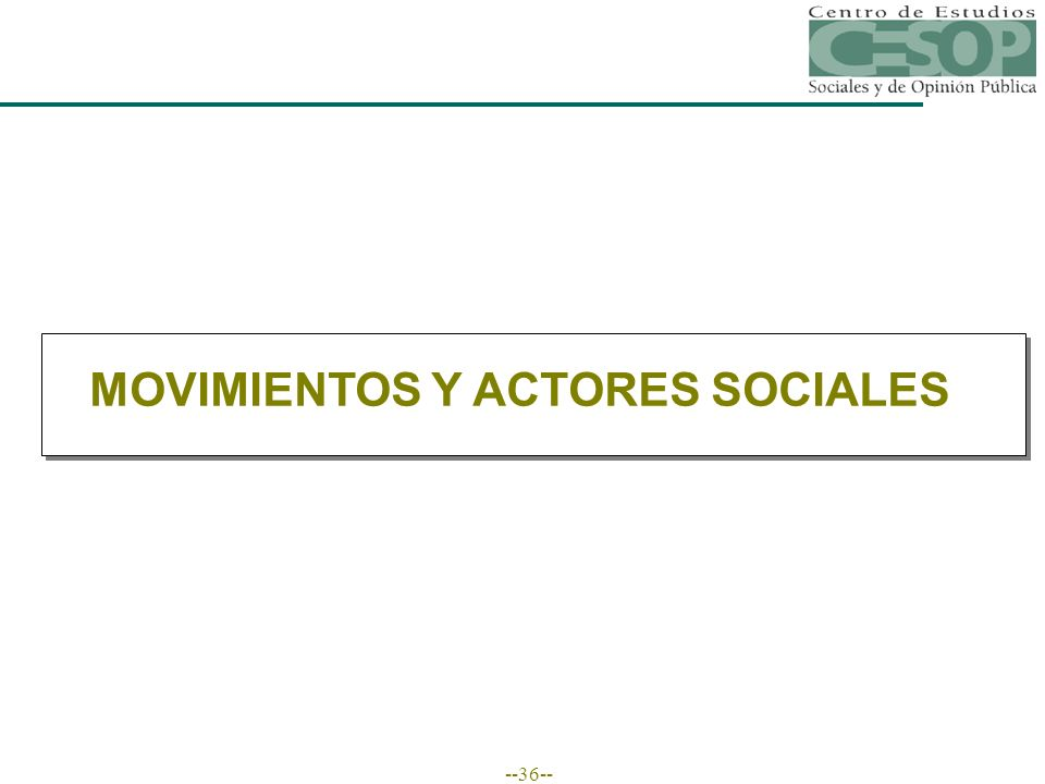 --36-- MOVIMIENTOS Y ACTORES SOCIALES
