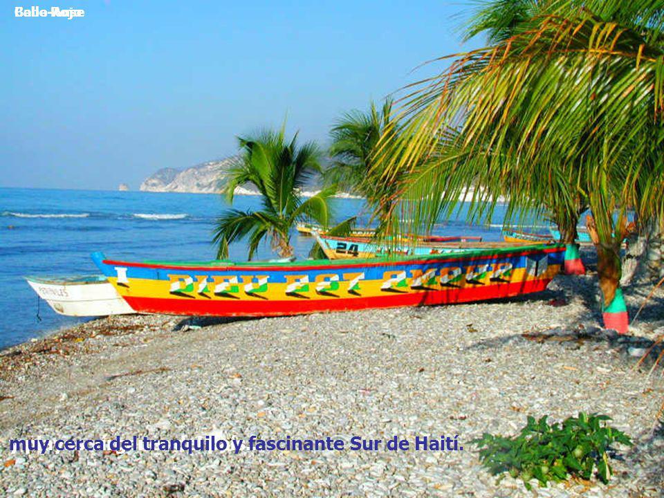 Cabo RojoBelle-Anse y playas vírgenes del país...muy cerca del tranquilo y fascinante Sur de Haití.