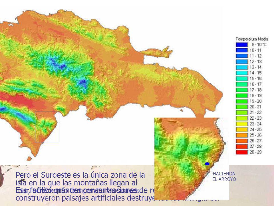 Pero el Suroeste es la única zona de la isla en la que las montañas llegan al mar, ofreciendo temperaturas suaves… HACIENDA EL ARROYO
