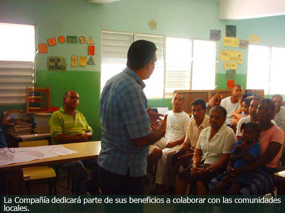 La Compañía dedicará parte de sus beneficios a colaborar con las comunidades locales.