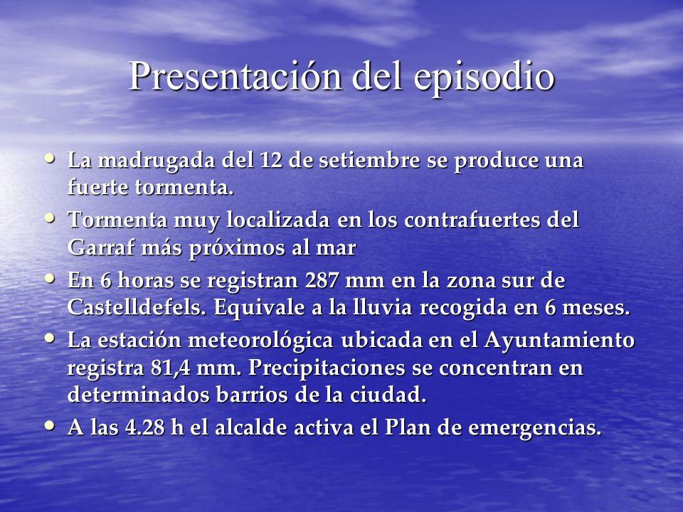 Presentación del episodio La madrugada del 12 de setiembre se produce una fuerte tormenta. La madrugada del 12 de setiembre se produce una fuerte torm