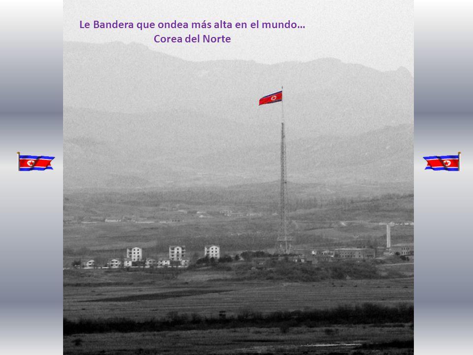 Le Bandera que ondea más alta en el mundo… Corea del Norte