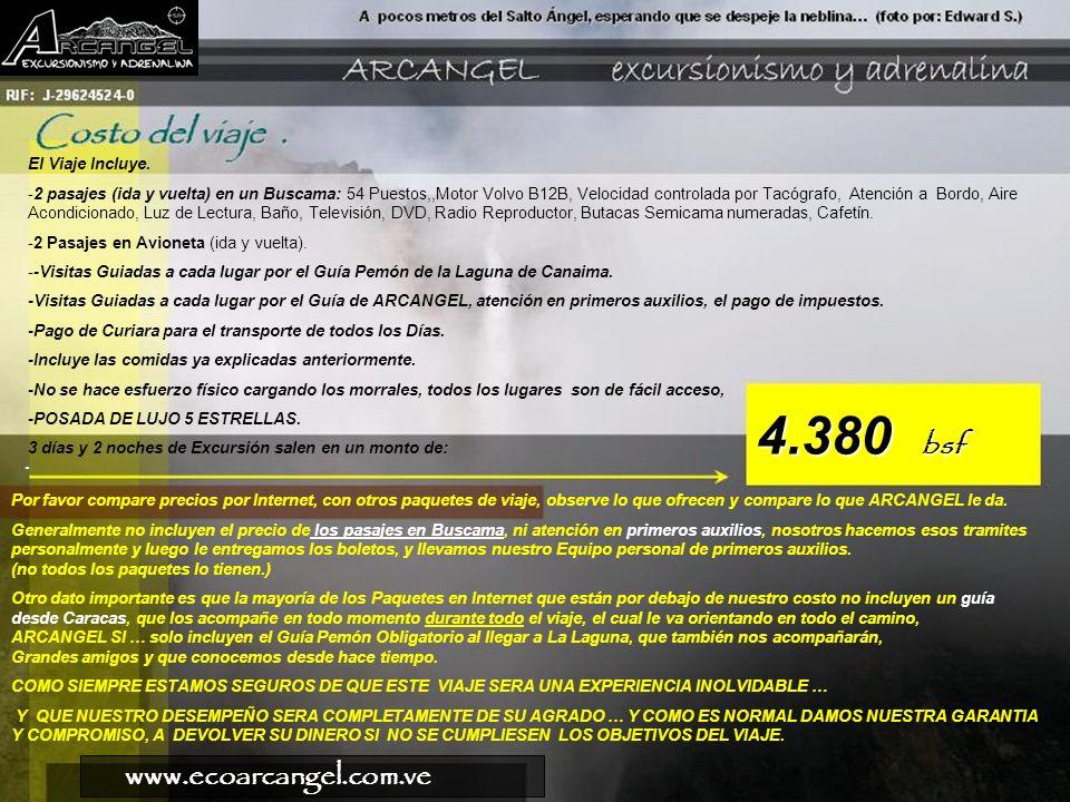 www.ecoarcangel.com.ve El Viaje Incluye.
